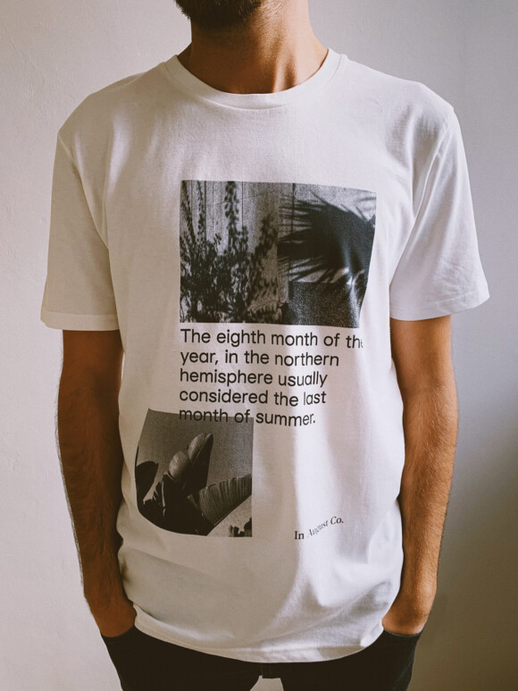 Definition of August / Limited T- Shirt Edition